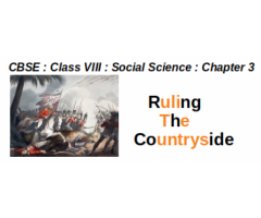 CBSE : Class VIII : Social Studies : Chapter 3 : Ruling the Countryside : Question and Answer