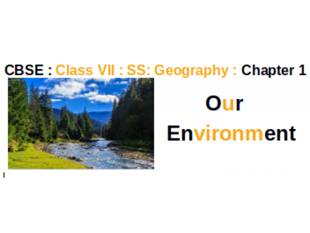 CBSE : Class VII : Social Studies : Geography : Chapter 1 ...