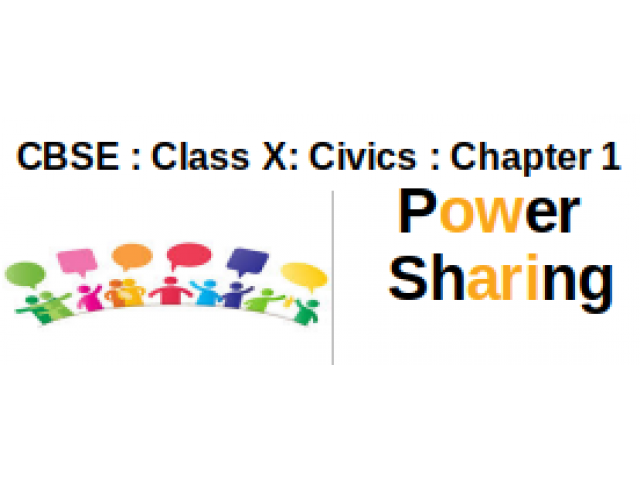 CBSE : Class X : Civics : Chapter 1 : Power Sharing : Question and Answers