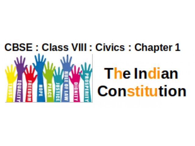 CBSE : Class VIII : Civics : Chapter 1 : The Indian Constitution : Question and Answers