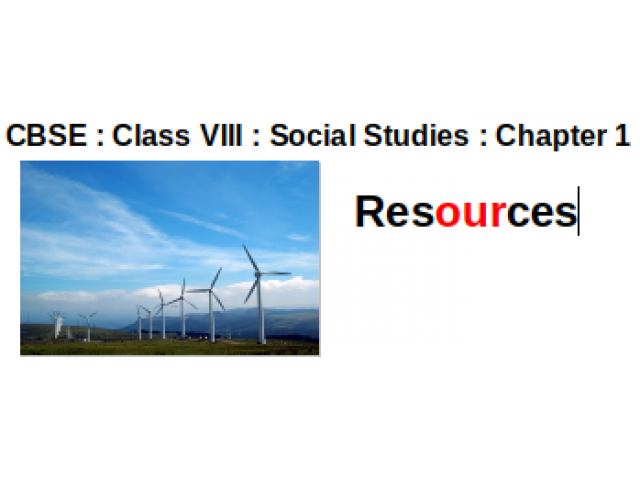 CBSE : Class VIII : Geography : Chapter 1 : Resources : Write short notes on water resources ?