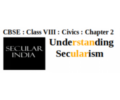 CBSE : Class VIII : Civics : Chapter 2 : Understanding Secularism : Questions and Answers