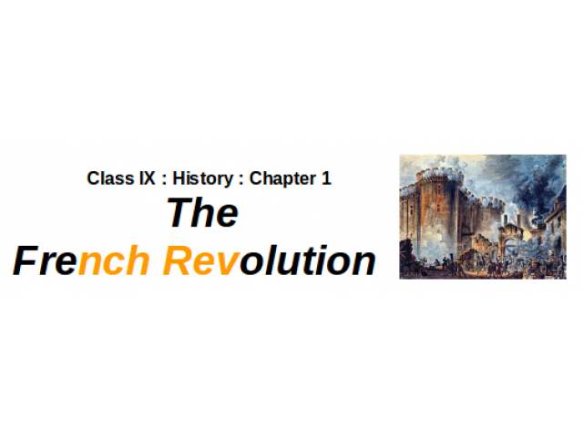 CBSE : Class IX : History : Chapter 1 :French Revolution : Question And Answer : Part II