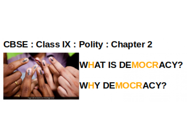 CBSE : Class IX : Polity : Chapter 2 :  WHAT IS DEMOCRACY? WHY DEMOCRACY? : Write the differences between democratic and non-democratic government ?