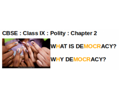 CBSE : Class IX : Polity : Chapter 2 :  WHAT IS DEMOCRACY? WHY DEMOCRACY? : Give reason why democracy is considered best form of government.